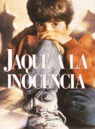 Jaque a la inocencia