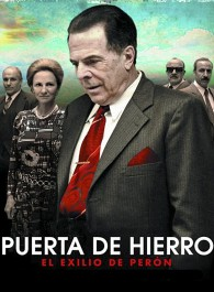 Puerta de hierro, el exilio de Perón