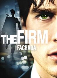 The Firm: Fachada