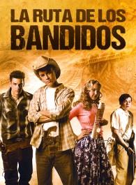 La ruta de los bandidos