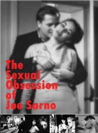 The Sexual Obsession of Joe Sarno