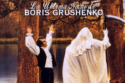 La última noche de Boris Grushenko