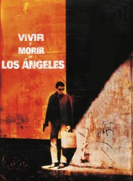 Vivir y morir en Los Ángeles