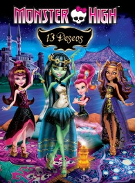 Monster High: 13 deseos