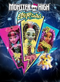 Monster High: Electrizadas