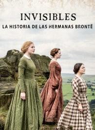 Invisibles: La historia de las hermanas Bront