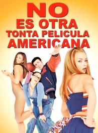 No es otra tonta película americana