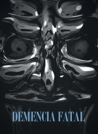 Demencia fatal
