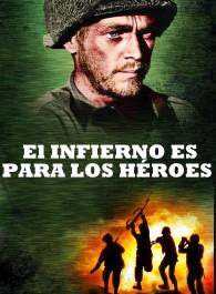 El infierno es para los héroes