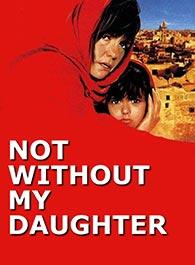 No me iré sin mi hija