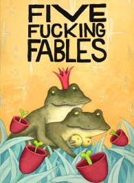 Five Fucking Fables